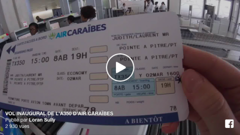 Air Caraïbes : Inauguration de l'A350